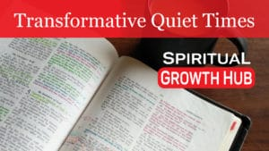 Transformative Quiet Times